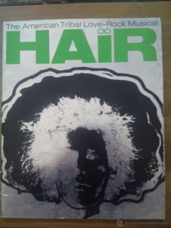 HAIR / THE AMERICAN TRIBAL LOVE /-ROCK MUSICAL / LIBRETO 1968 / ROBERT STIGWOOD (Música - Revistas, Manuales y Cursos)