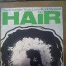 Revistas de música: HAIR / THE AMERICAN TRIBAL LOVE /-ROCK MUSICAL / LIBRETO 1968 / ROBERT STIGWOOD. Lote 50647420
