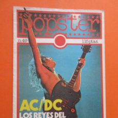 Revistas de música: POPSTER REVISTA ESPECIAL AC DC CON POSTER 65 X 90 CM. ACDC Nº 49 - NUNCA PEGADO A LA PARED. Lote 50752179