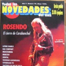 Musikzeitschriften - NOVEDADES NRO 70 MAY 1999. ROSENDO,LATINO DIABLO,BAD COMPANY,MERCROMINA,MINISTRY,ORBITAL,... - 111806175