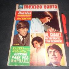 Revistas de música: LOS BEATLES ~ RAPHAEL ~ LOS MONKEES ~ LOS BRAVOS ~ LOS RAIDERS ... EN LA REVISTA MEXICO CANTA 1967. Lote 51351027