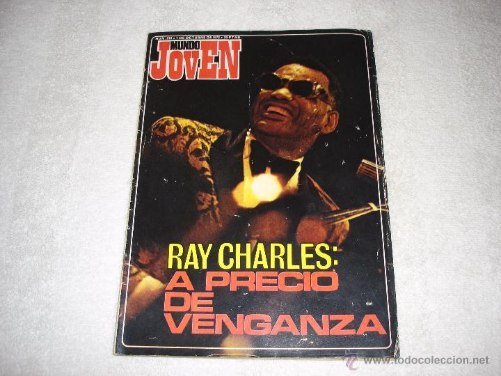 MUNDO JOVEN Nº210 (7-OCTUBRE-1972): RAY CHARLES, WALDO DE LOS RIOS, MASSIEL.......... (Música - Revistas, Manuales y Cursos)