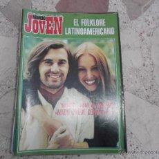 Revistas de música: MUNDO JOVEN Nº 241,VICTOR Y ANA ,LUIS BUÑUEL, JORGE CAFRUNE Y MARITO, MODA DE VERANO. Lote 53332719