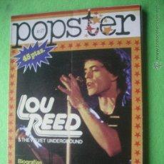 Revistas de música: IESA - POPSTER LOU REED & THE VELVET UNDERGROUND L.REED BIOGRAFIA/DISCOGRAFIA1977 Nº 17 PDELUXE. Lote 53667187