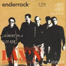 Revistas de música: RESVISTA ENDERROCK - ALBERT PLA INCOMBUSTIBLES LAX'N - Nº.129 JULIOL 2006. Lote 53749743
