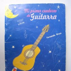 Revistas de música: MI PRIMER CUADERNO DE GUITARRA - FERNANDO RIVAS.. Lote 54937229