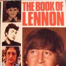 Revistas de música: JOHN LENNON - LIBRO ''THE BOOK OF LENNON'' (BILL HARRY, 1984) - BEATLES. Lote 55719203
