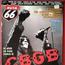Revistas de música: RUTA 66 Nº 235 . 2007 . CBGB . 30 AÑOS DE PUNK V . RICKIE LEE JONES . PHIL LYNOTT & THIN LIZZY. Lote 55791107