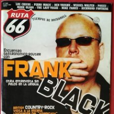 Revistas de música: RUTA 66 Nº 242 . 2007 . FRANK BLACK . THE POGUES . WARREN ZEVON . ROLLING STONES.... Lote 55791150