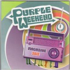 Revistas de música: PURPLE WEEKEND MAGAZINE 2012. Lote 55869449