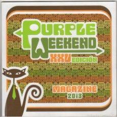 Revistas de música: PURPLE WEEKEND MAGAZINE 2013. Lote 55869489