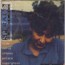 Revistas de música: SPIRAL Nº23 RIDE VERVE CRANES SUPERGRASS ECHOBELLY. Lote 55876818