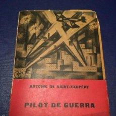 Revistas de música: ANTOINE DE SAINT-EXUPERY. PILOT DE GUERRA. EN CATALÀ. 1985. PRIMERA EDICIÓN. RUSTICA ILUSTRADA.. Lote 56027203