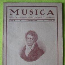 Revistas de música: MÚSICA _ REVISTA MUSICAL PARA ESPAÑA Y AMERICA Nº 13 (1930). Lote 56091392