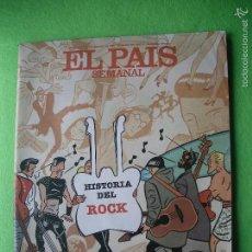 Magazines de musique: EL PAIS SEMANAL HISTORIA DEL ROCK 1986 Nº 499 BUEN ESTADO COMPLETA. Lote 56190182