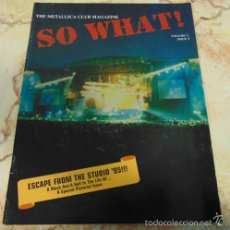 Revistas de música: THE METALLICA CLUB MAGAZINE SO WHAT! VOLUME 2 ISSUE 4. Lote 57550886