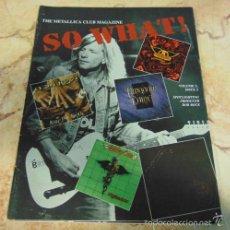 Revistas de música: THE METALLICA CLUB MAGAZINE SO WHAT! VOLUME 2 ISSUE 3. Lote 57550975