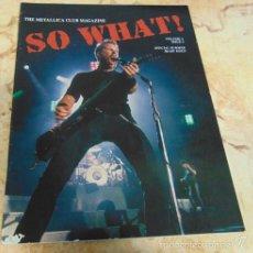 Revistas de música: THE METALLICA CLUB MAGAZINE SO WHAT! VOLUME 3 ISSUE 3. Lote 57550977