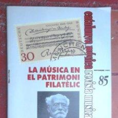Revistas de música: REVISTA CATALUNYA MÚSICA 85 1991 LA MÚSICA EN EL PATRIMONI FILATÈLIC I FELIP PEDRELL MÚSICA COM NOU. Lote 57858925