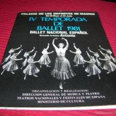Revistas de música: MUY INTERESANTE FOLLETO. BALLET NACIONAL ESPAÑOL.DIRECCIÓN ARTÍSTICA.ANTONIO. Lote 60274107