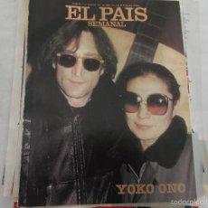 Revistas de música: EL PAIS SEMANAL-84,SOLO REPORTAJE THE BEATLES JOHN LENNON, 7 PAGINAS, 4 FOTOS ENTREVISTA. Lote 60843231