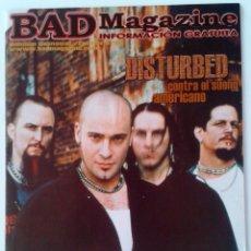 Revistas de música: BAD MAGAZINE FEBRERO 2001 DISTURBED ONASSIS DAY P.P.M. ROMODANCE. Lote 61034903