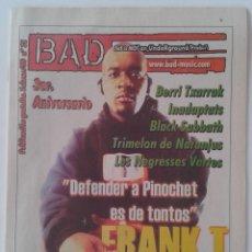 Revistas de música: BAD NÚMERO 32 FRANK T BERRI TXARRAK TRIMELON DE NARANJUS INADAPTATS. Lote 61035091