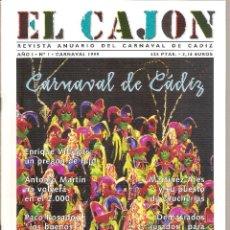 Riviste di musica: REVISTA EL CAJÓN. ANUARIO 1999 CARNAVAL DE CÁDIZ . Lote 63451592