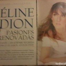 Revistas de música: CELINE DION COLECCIÓN DE ARTÍCULOS, REPORTAJES Y REVISTA. Lote 64185483