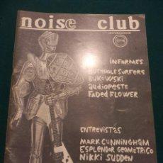 Revistas de música: NOISE CLUB Nº 2 - POR CARIDAD PRODUCCIONES (BUTTHOLE SURFERS-BUKOWSKI-ESPLENDOR GEOMÉTRICO-N. SUDDEN. Lote 65443798