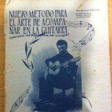 Revistas de música: NUEVO MÉTODO PARA ACOMPAÑAR EN LA GUITARRA-GUILLERMO LLUQUET - 12ª EDICIÓN-1960. Lote 67911333