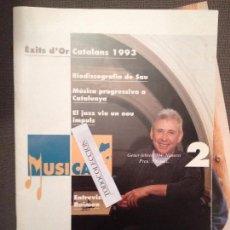 Revistas de música: MUSICA'T N.2 GENER 1994 RAIMON, SAU, MUSICA PROGRESSIVA VEURE DETALL MOLT DIFICIL. Lote 68043301