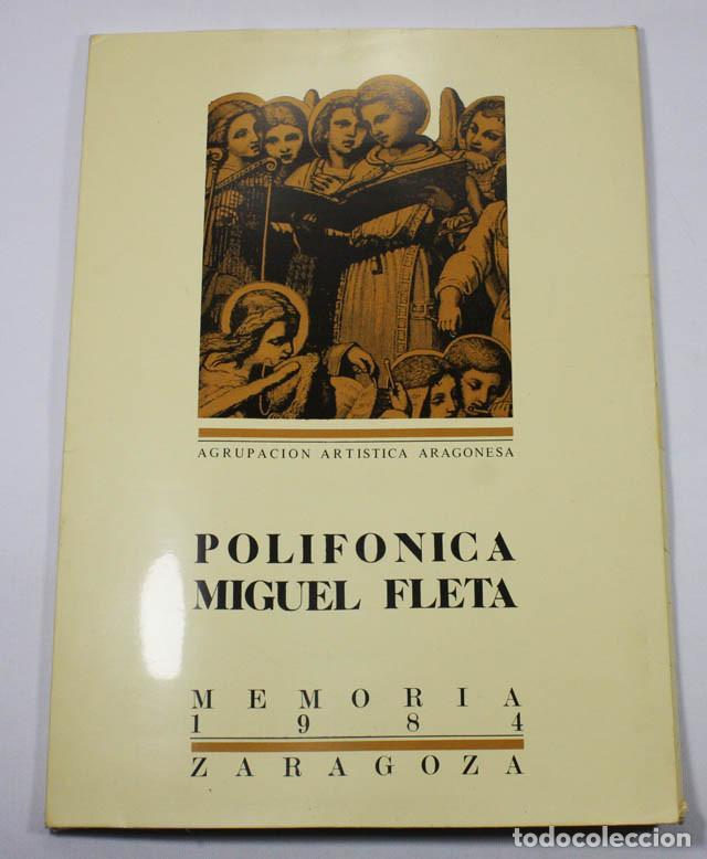 MEMORIA 1984 POLIFONICA MIGUEL FLETA ZARAGOZA 22 PAGINAS + CARPETA + FOLLETO (Música - Revistas, Manuales y Cursos)