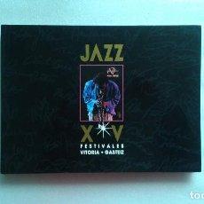 Revistas de música: LIBRO JAZZ XV FESTIVALES VITORIA GASTEIZ 1º EDICION 1992. Lote 68693429