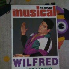 Revistas de música: REVISTA ESPECIAL EL GRAN MUSICAL - WILFRED. Lote 71976751