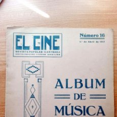 Revistas de música: ALBUM DE MUSICA. NUMERO 16. 1917. REVISTA POPULAR ILUSTRADA EL CINE. . Lote 72158919