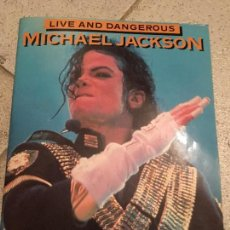 Revistas de música: MICHAEL JACKSON LIVE AND DANGEROUS. Lote 187117100