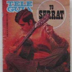 Magazines de musique: TELE GUIA - SONNY AND CHER, LOS PASOS, THE KINGS, LUIS AGUILE, POSTER DE SERRAT.... Lote 73530503