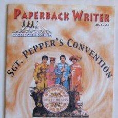 Revistas de música: REVISTA FANZINE PAPERBACK WRITER Nº 8 CLUB FANS DE LOS BEATLES DE VALENCIA ESPECIAL CONVENCION. Lote 107915955