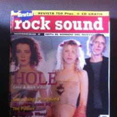 Music magazines - REVISTA MUSICAL ROCK SOUND Nº 7 - HOLE - THE SMASHING PUMPKINS - 75704803