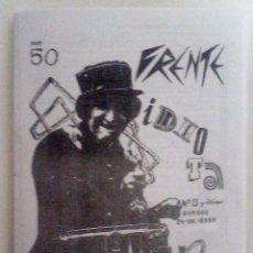 Revistas de música: FRENTE IDIOTA Nº O (1982) DEL FANZINE DEL COLECTIVO CONTRACULTURAL BURGALÉS REPRODUCCIÓN- HISTÓRICO. Lote 76116419