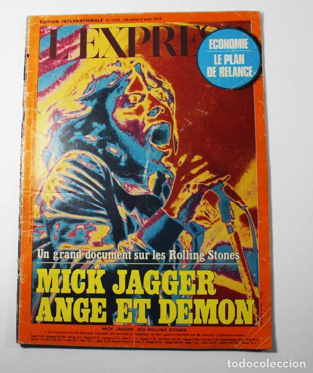 REVISTA FRANCESA L'EXPRESS Nº 1255 1975 11 PAGINAS DE MICK JAGGER Y ROLLING STONES (Música - Revistas, Manuales y Cursos)