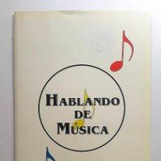 Revistas de música: HABLANDO DE MÚSICA, 1993. MINISTERIO DE EDUCACIÓN Y CIENCIA Y AYUNTAMIENTO DE SANTANDER.. Lote 83170072