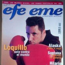 Revistas de música: REVISTA EFE EME Nº 3, ENERO 1999. LOQUILLO, ALASKA, SANTANA, HILARIO CAMACHO, AMPARANOIA, JL GUERRA. Lote 194337372