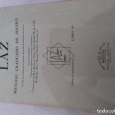 Revistas de música: LAZ-METODO GRADUADO DE SOFEO-LIBRO 4-CASA EDITORIAL DE MUSICA BOILEAU. Lote 82991196