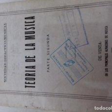Revistas de música: TEORIA DE LA MUSICA-SOCIEDAD DIDACTICO MUSICAL-PARTE SEGUNDA. Lote 82991396