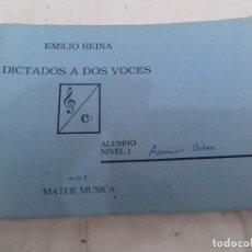 Revistas de música: DICTADO A DOS VOCES-EMILIO REINA-ALUMNO IVEL 1-MM5-MASTER MUSICA. Lote 82994768