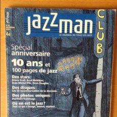 Revistas de música: JAZZMAN. LE JOURNAL DE TOUS LES JAZZ Nº86 (DÉCEMBRE 2002). Lote 83786260