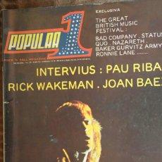 Magazines de musique: POPULAR 1 Nº 33. BAD COMPANY, STATUS QUO, NAZARETH, RON LANE, ZAPPA, ELP, RICK WAKEMAN, JOAN BAEZ. Lote 85868928
