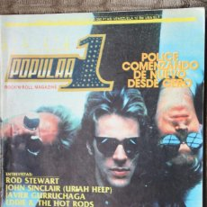 Revistas de música: POPULAR 1 Nº 122. POLICE, URIAH HEEP, ROD STEWART, SUPERTRAMP, LEÑO, ASFALTO, DIRE STRAITS, TODD RUN. Lote 86543556